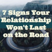 7 Signs Your Relationship Won't Last On The Road